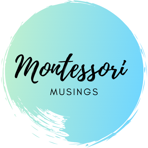 Montessori Musings